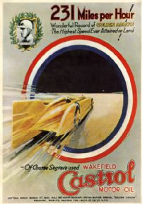 Wakefield Castrol Motor Oil, Vintage Land Speed Record poster. Sir Henry Segrave 1929